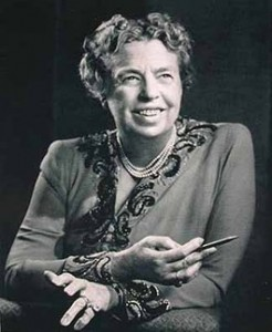 Quotes to Live by - Eleanor Roosevelt